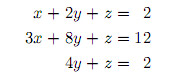 three equations, three unknowns