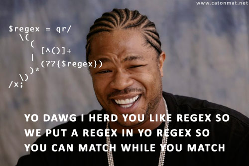 Yo dawg, I heard you liked regular expressions, so I put a regex in your regex so you can match while you match!