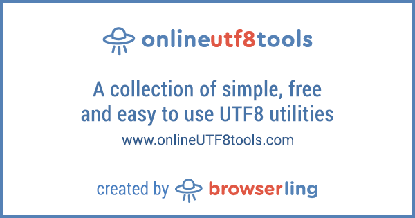 - onlineutf8tools by browserling - Fifteenth site in online tools network: onlineUTF8tools.com