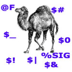 Perlâs Camel and Special Variables Trying to eat him